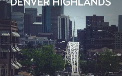 Urban Denver: Highlands is a Happening Neighborhood